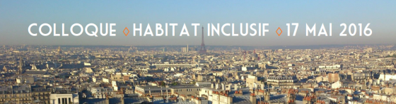 Colloque, habitat inclusif